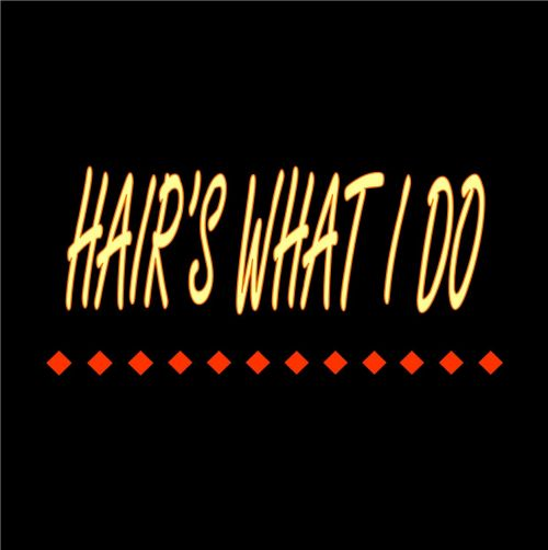 Hair's What I Do - Hairdresser Find